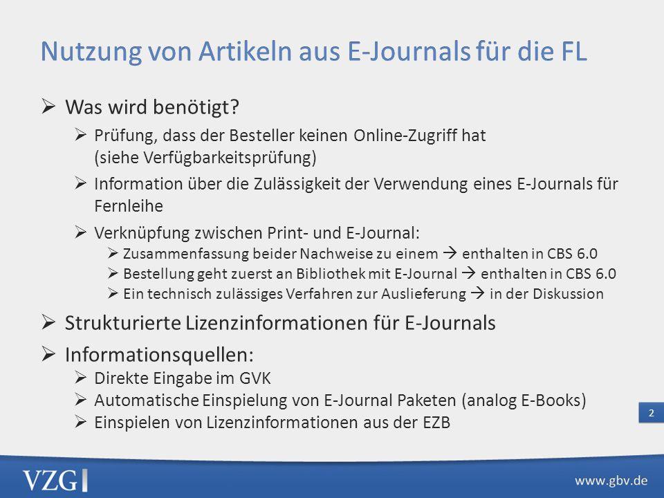 Ziele: Vermeidung von physikalischen Fernleihvorgängen durch Vermittlung einer Online Zugriffs Vermeidung von Kopier-/Scanvorgängen durch Nutzung von Artikeln aus E-Journals für den Versand 1