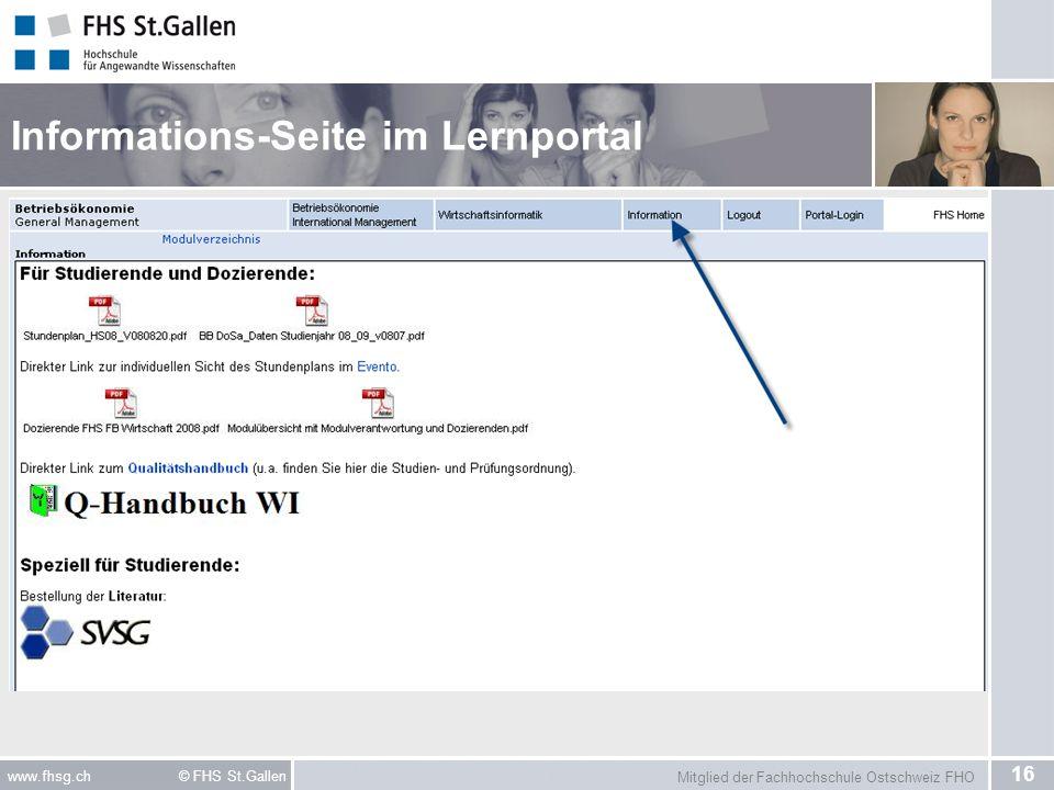 Mitglied der Fachhochschule Ostschweiz FHO 16 www.fhsg.ch © FHS St.Gallen Informations-Seite im Lernportal