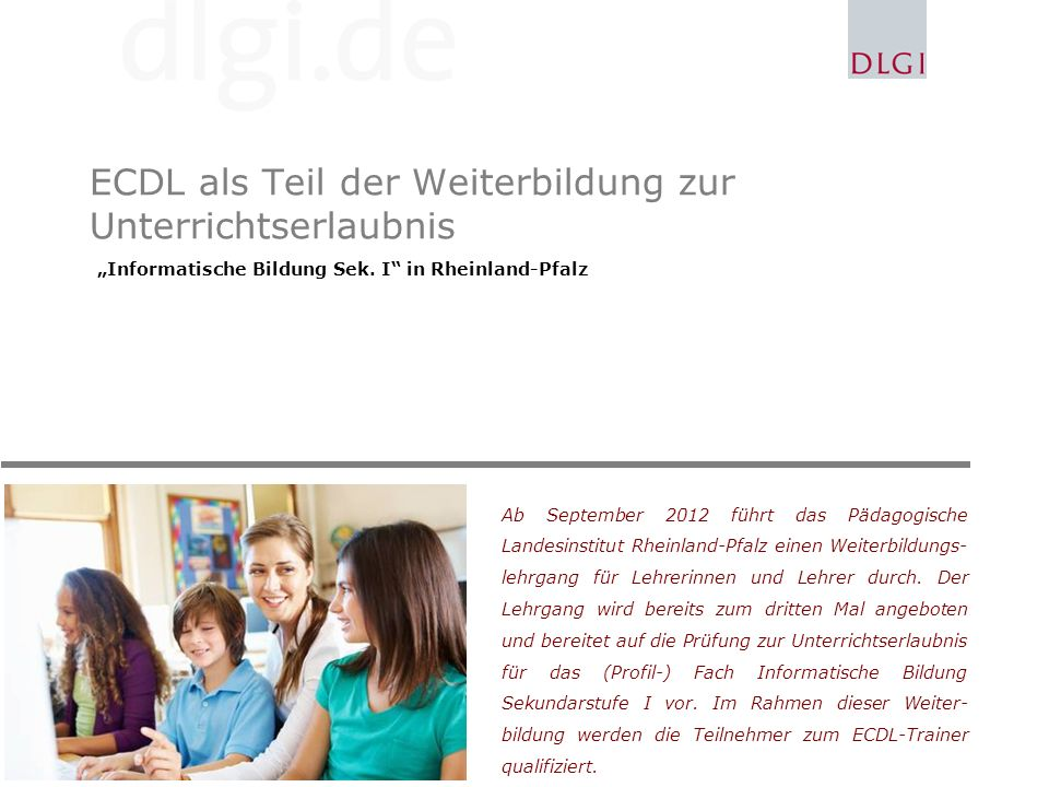 ECDL als Teil der Weiterbildung zur Unterrichtserlaubnis Informatische Bildung Sek.