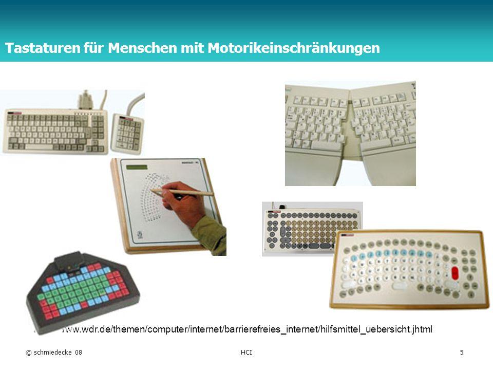 TFH Berlin © schmiedecke 08HCI5 Tastaturen für Menschen mit Motorikeinschränkungen http://www.wdr.de/themen/computer/internet/barrierefreies_internet/