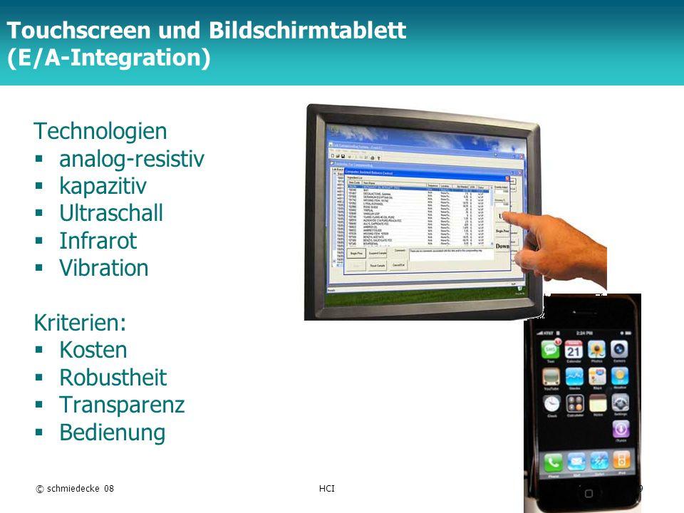 TFH Berlin Touchscreen und Bildschirmtablett (E/A-Integration) Technologien analog-resistiv kapazitiv Ultraschall Infrarot Vibration Kriterien: Kosten