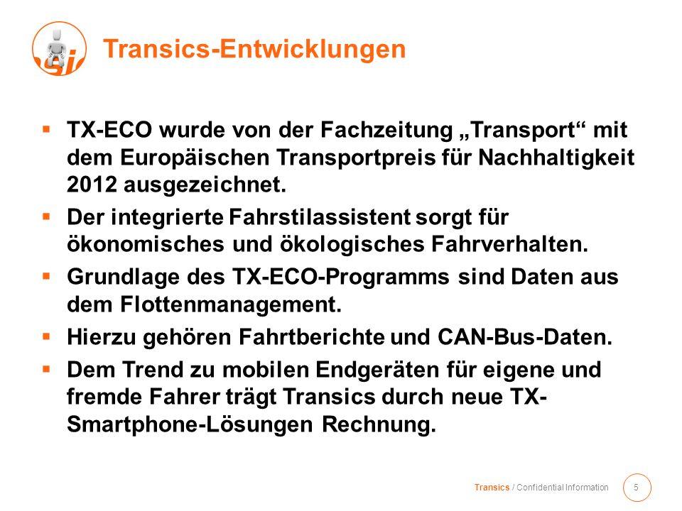 TX-ECO wurde von der Fachzeitung Transport mit dem Europäischen Transportpreis für Nachhaltigkeit 2012 ausgezeichnet. Der integrierte Fahrstilassisten