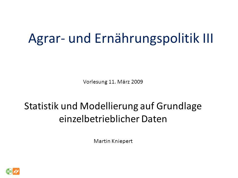 Agrar- und Ernährungspolitik III Vorlesung 11.