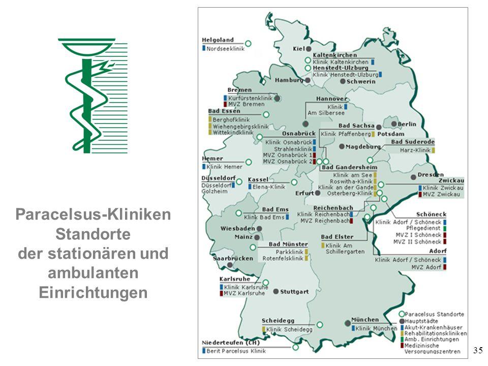 35 Paracelsus-Kliniken Standorte der stationären und ambulanten Einrichtungen