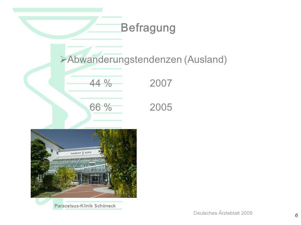 7 Befragung 2007 Negative Attribute im Krankenhaus Stress Bürokratie90% Hierarchiale Strukturen Angemessene Vergütung 18 % Vereinbarkeit Beruf-Familie 5 % Deutsches Ärzteblatt 2009