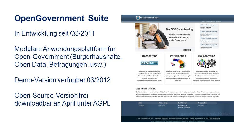 In Entwicklung seit Q3/2011 Modulare Anwendungsplattform für Open-Government (Bürgerhaushalte, Open Data, Befragungen, usw.) Demo-Version verfügbar 03