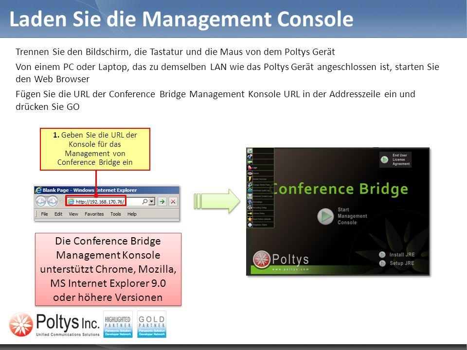 Laden Sie die Management Console Trennen Sie den Bildschirm, die Tastatur und die Maus von dem Poltys Gerät Von einem PC oder Laptop, das zu demselben