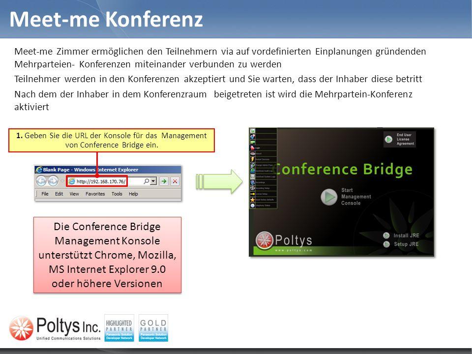 Meet-me Konferenz Meet-me Zimmer ermöglichen den Teilnehmern via auf vordefinierten Einplanungen gründenden Mehrparteien- Konferenzen miteinander verb