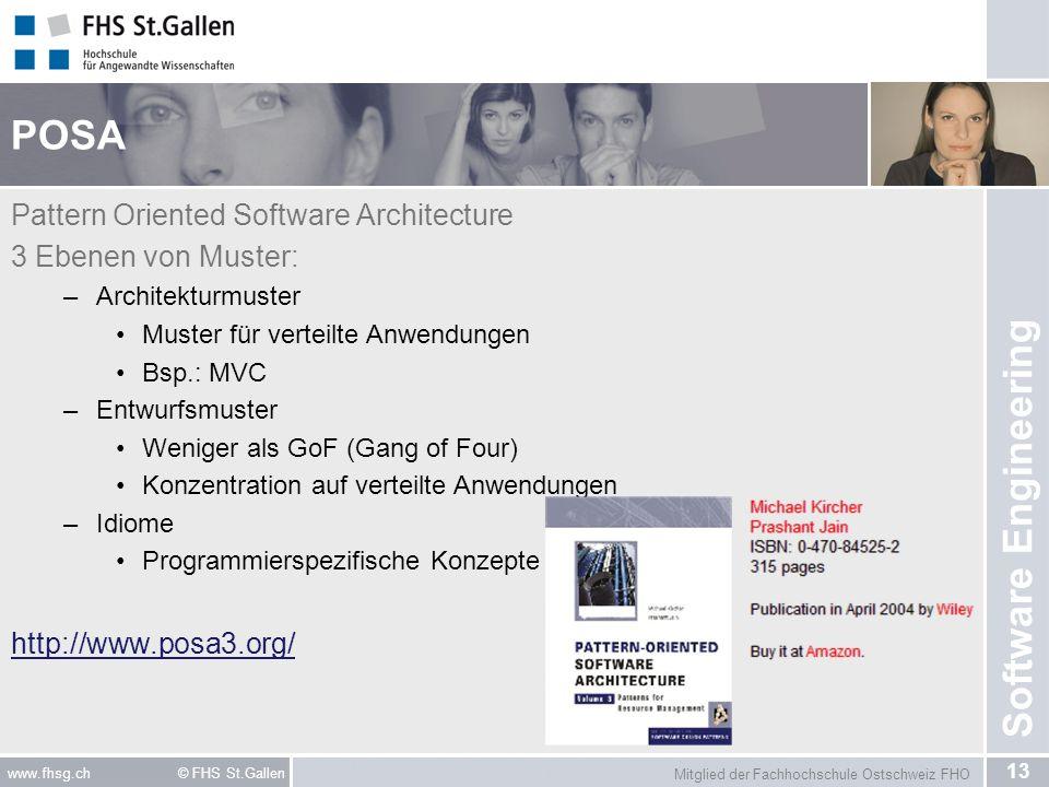 Mitglied der Fachhochschule Ostschweiz FHO 13 www.fhsg.ch © FHS St.Gallen Software Engineering POSA Pattern Oriented Software Architecture 3 Ebenen vo