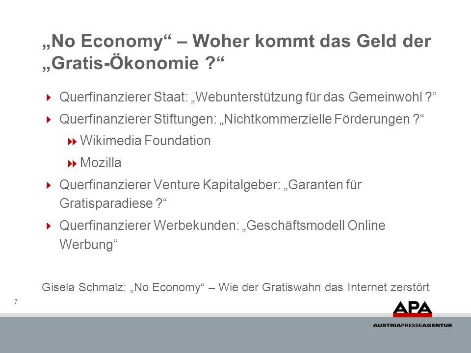 No Economy – Woher kommt das Geld der Gratis-Ökonomie ? Querfinanzierer Staat: Webunterstützung für das Gemeinwohl ? Querfinanzierer Stiftungen: Nicht