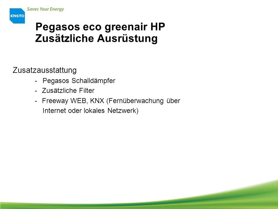 Pegasos eco greenair HP Zusätzliche Ausrüstung Zusatzausstattung - Pegasos Schalldämpfer - Zusätzliche Filter - Freeway WEB, KNX (Fernüberwachung über