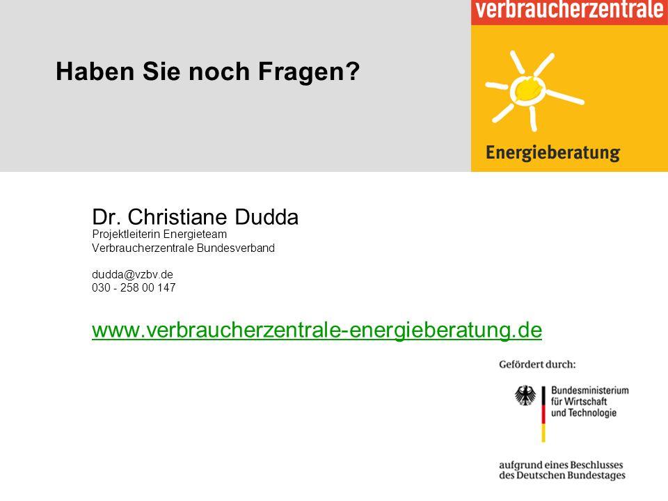 Haben Sie noch Fragen? Dr. Christiane Dudda Projektleiterin Energieteam Verbraucherzentrale Bundesverband dudda@vzbv.de 030 - 258 00 147 www.verbrauch