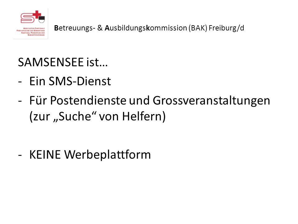 SAMSENSEE ist… -Ein SMS-Dienst -Für Postendienste und Grossveranstaltungen (zur Suche von Helfern) -KEINE Werbeplattform