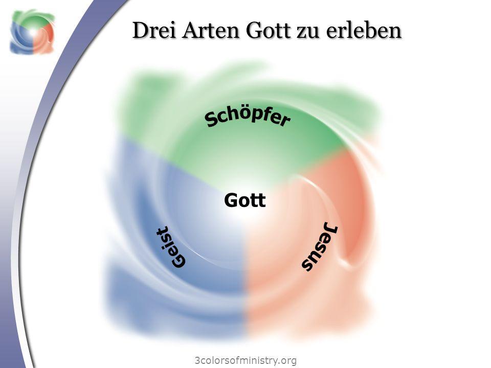 Gott Drei Arten Gott zu erleben 3colorsofministry.org