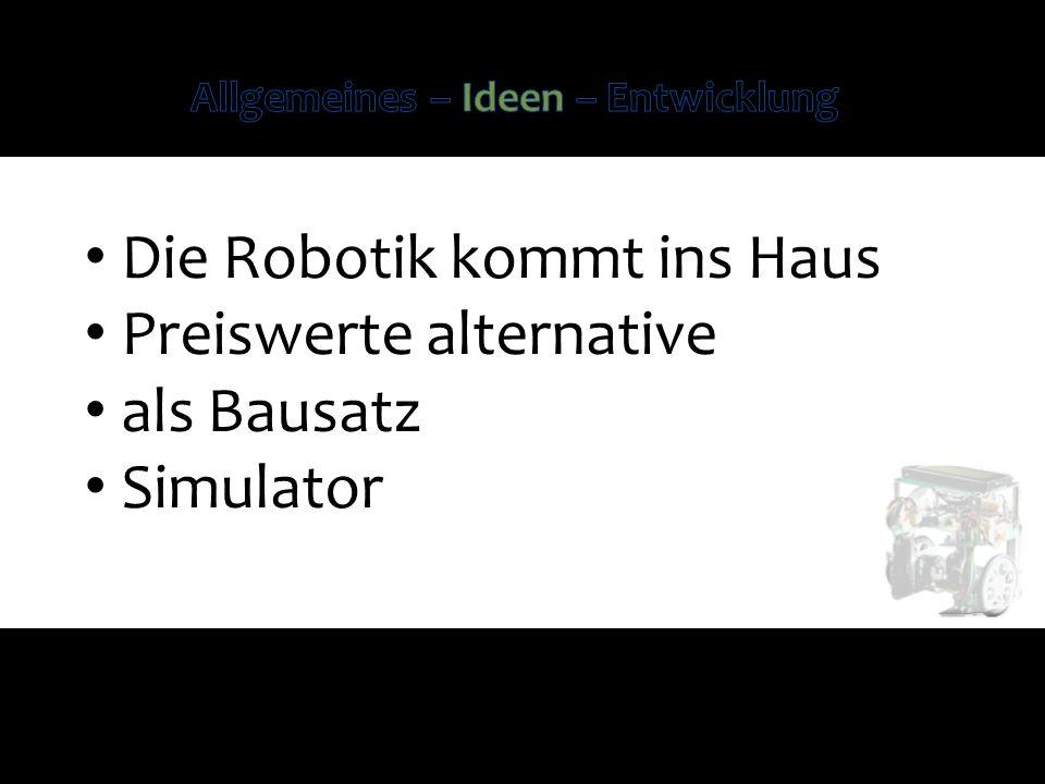 Die Robotik kommt ins Haus Preiswerte alternative als Bausatz Simulator