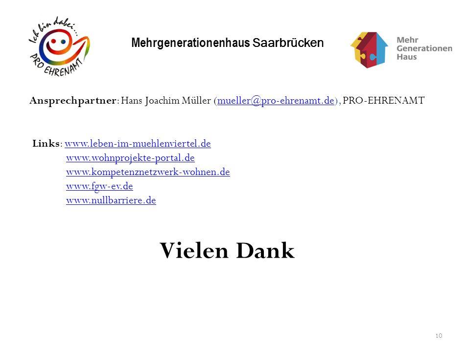 10 Ansprechpartner: Hans Joachim Müller (mueller@pro-ehrenamt.de), PRO-EHRENAMTmueller@pro-ehrenamt.de Links: www.leben-im-muehlenviertel.dewww.leben-