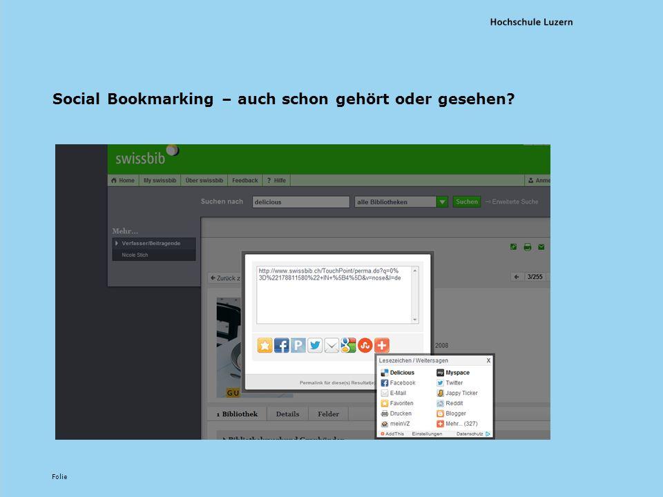 Folie Social Bookmarking – auch schon gehört oder gesehen