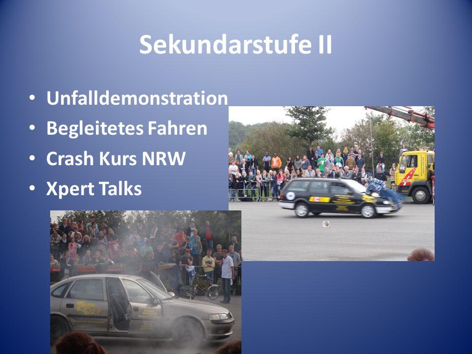 Sekundarstufe II Unfalldemonstration Begleitetes Fahren Crash Kurs NRW Xpert Talks