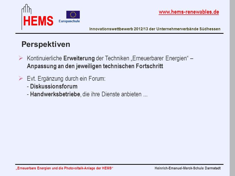 Heinrich-Emanuel-Merck-Schule DarmstadtErneuerbare Energien und die Photovoltaik-Anlage der HEMS Innovationswettbewerb 2012/13 der Unternehmerverbände