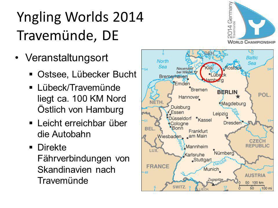 Yngling Worlds 2014 Travemünde, DE Veranstaltungsort Ostsee, Lübecker Bucht Lübeck/Travemünde liegt ca. 100 KM Nord Östlich von Hamburg Leicht erreich