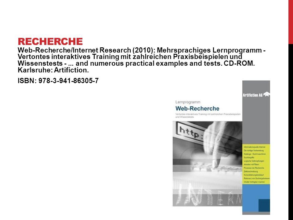 Web-Recherche/Internet Research (2010): Mehrsprachiges Lernprogramm - Vertontes interaktives Training mit zahlreichen Praxisbeispielen und Wissenstest