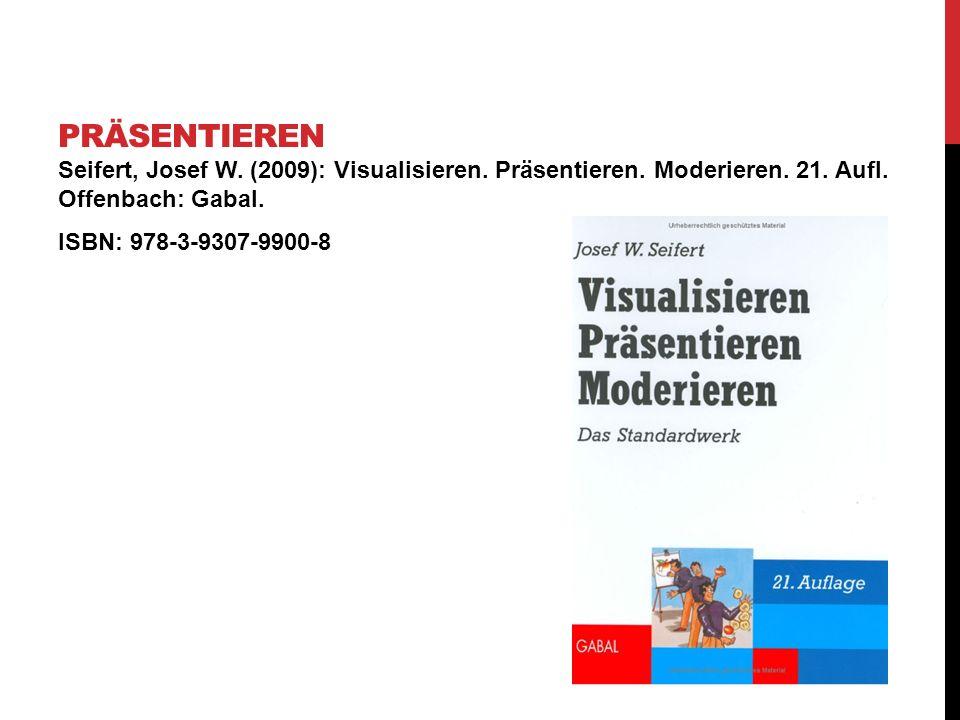 Seifert, Josef W. (2009): Visualisieren. Präsentieren. Moderieren. 21. Aufl. Offenbach: Gabal. ISBN: 978-3-9307-9900-8 PRÄSENTIEREN