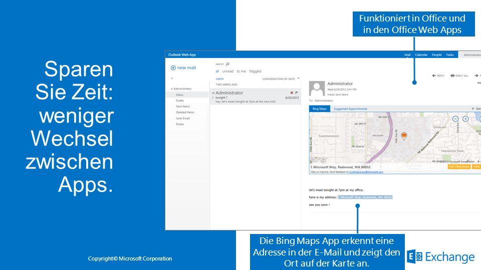 Copyright© Microsoft Corporation Die Bing Maps App erkennt eine Adresse in der E-Mail und zeigt den Ort auf der Karte an. Funktioniert in Office und i