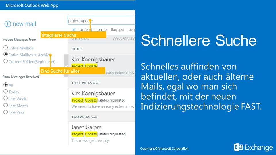 Copyright© Microsoft Corporation Eine Suche für alles Integrierte Suche