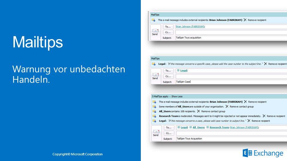 Copyright© Microsoft Corporation Warnung vor unbedachten Handeln.