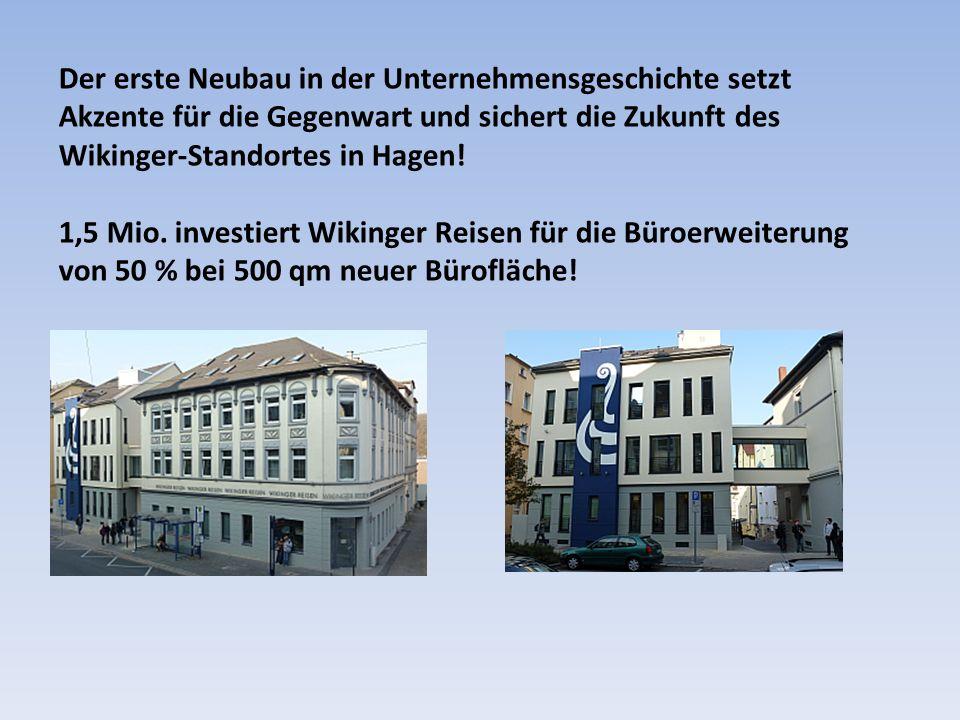 Der erste Neubau in der Unternehmensgeschichte setzt Akzente für die Gegenwart und sichert die Zukunft des Wikinger-Standortes in Hagen.