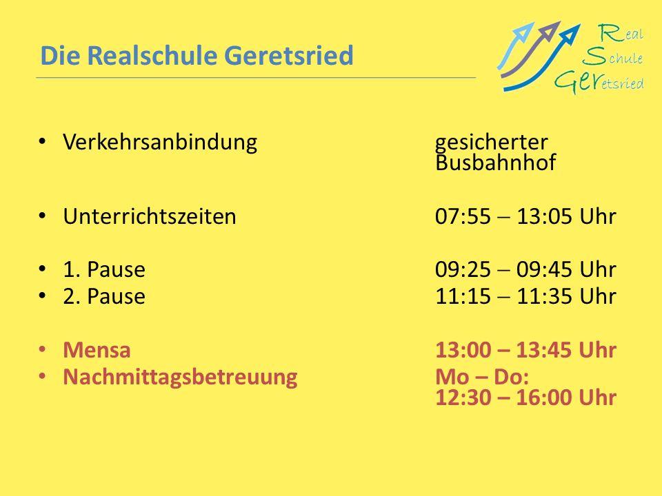 Die Realschule Geretsried Verkehrsanbindunggesicherter Busbahnhof Unterrichtszeiten 07:55 13:05 Uhr 1. Pause09:25 09:45 Uhr 2. Pause11:15 11:35 Uhr Me