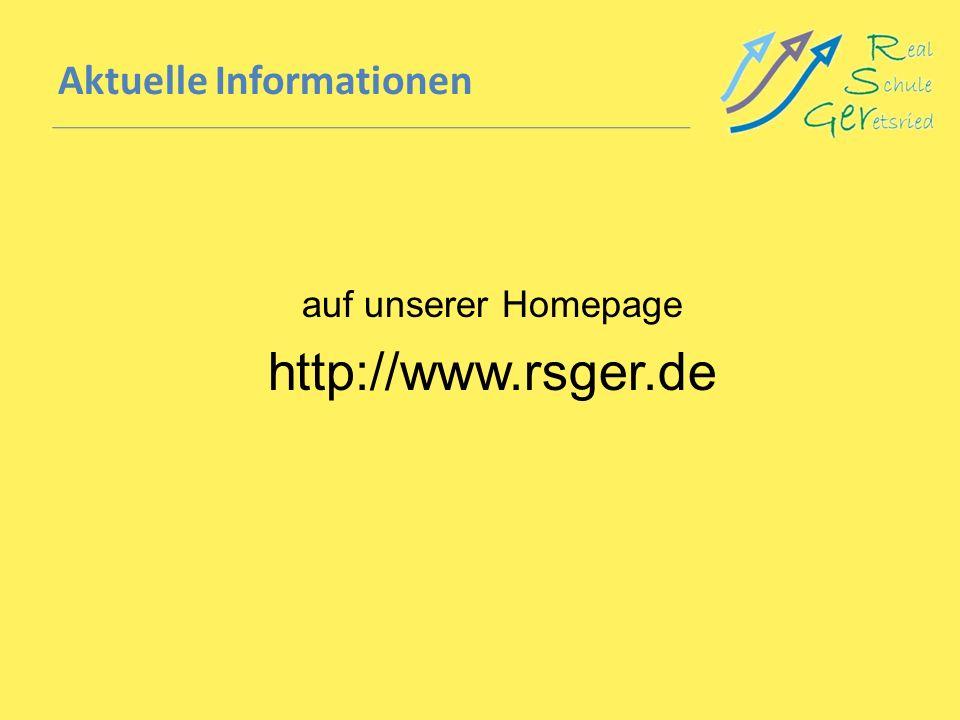 Aktuelle Informationen auf unserer Homepage http://www.rsger.de