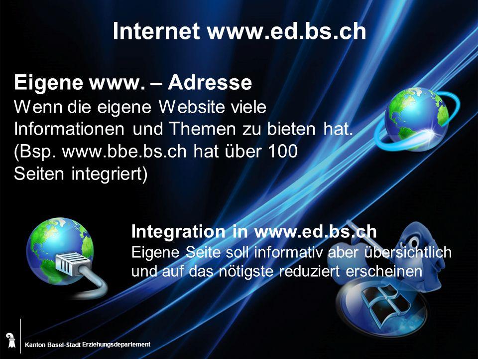 Kanton Basel-Stadt Internet www.ed.bs.ch Eigene www.