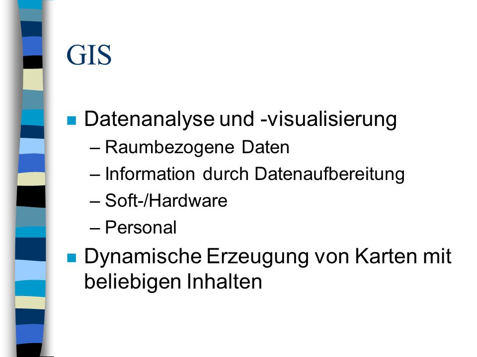 GIS - Anwendungen im Internet n Guter Informationsaustausch im Internet n Offene Standards n WWW: intuitiv n Grafische Aufbereitung n Leider sehr hohes Datenaufkommen n 1996: Geoinformationen verfügbar n Aufbau der Global Spatial Data Infrastructure (GSDI)