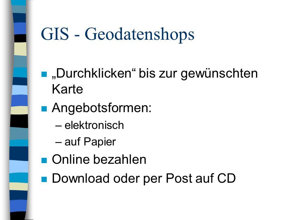 GIS - Warehouses n Zentrale Sammlung verschiedener Quellen/Anbieter n Benutzerfreundlich n Große Datenmengen.