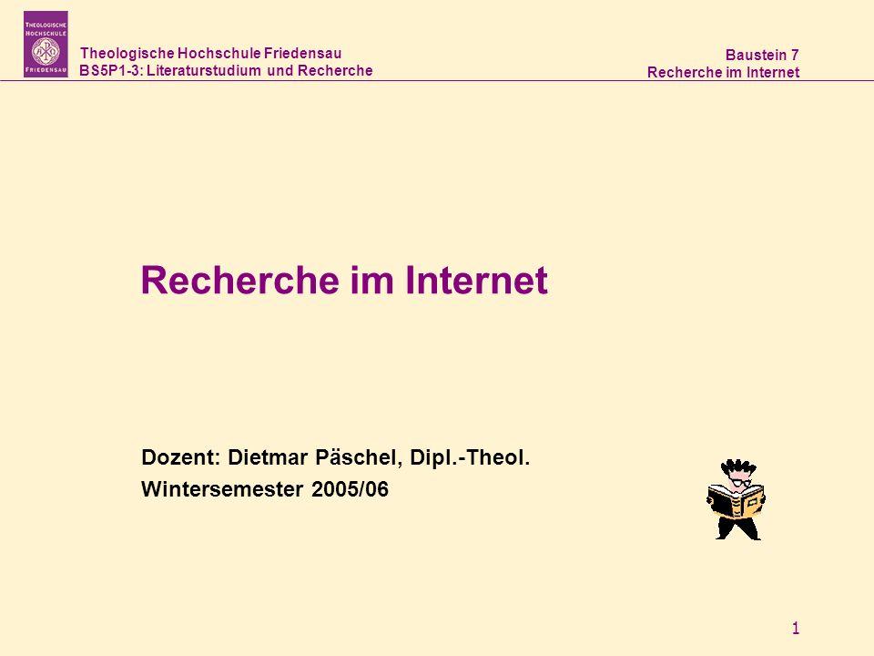 Theologische Hochschule Friedensau BS5P1-3: Literaturstudium und Recherche Baustein 7 Recherche im Internet 2 Heute 1.Wiederholung und Fragen 2.Recherche im Internet 3.Evaluation der Lehrveranstaltung