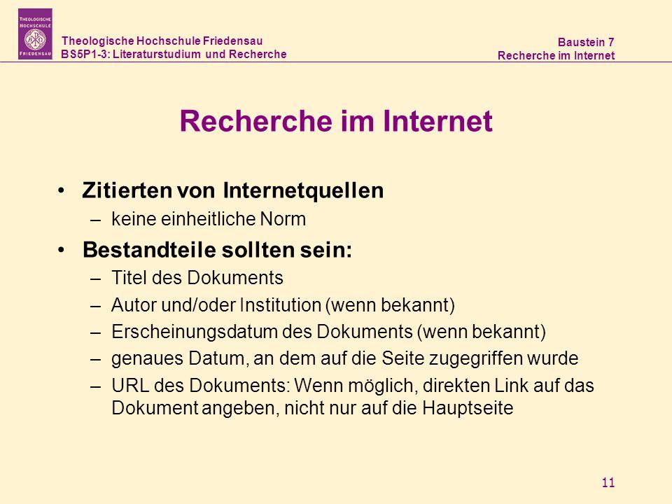 Theologische Hochschule Friedensau BS5P1-3: Literaturstudium und Recherche Baustein 7 Recherche im Internet 11 Recherche im Internet Zitierten von Int