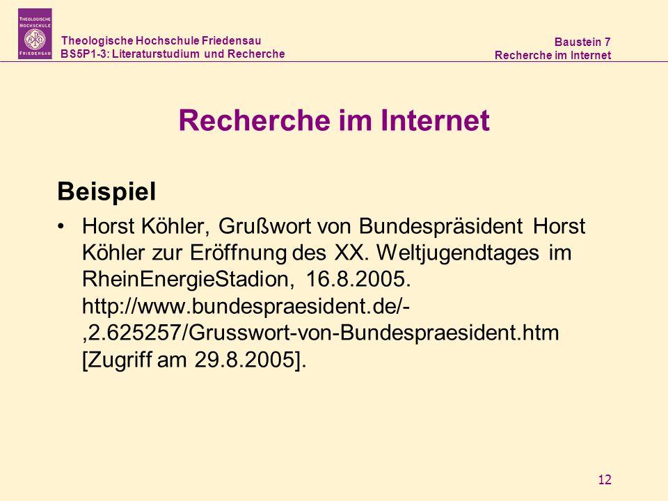 Theologische Hochschule Friedensau BS5P1-3: Literaturstudium und Recherche Baustein 7 Recherche im Internet 12 Recherche im Internet Beispiel Horst Kö