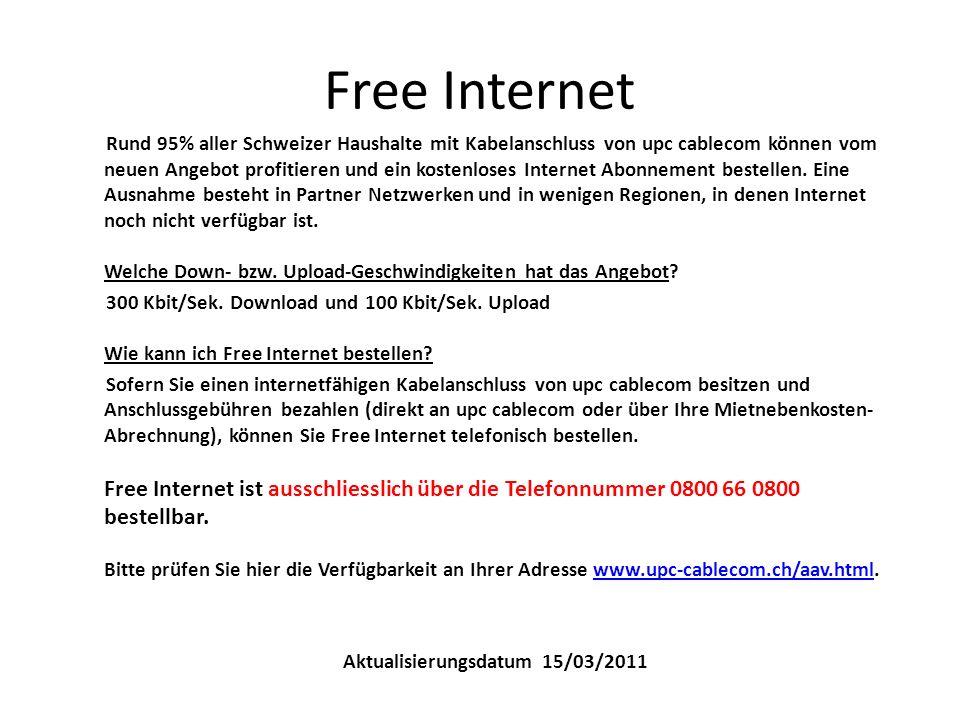 Free Internet Rund 95% aller Schweizer Haushalte mit Kabelanschluss von upc cablecom können vom neuen Angebot profitieren und ein kostenloses Internet Abonnement bestellen.