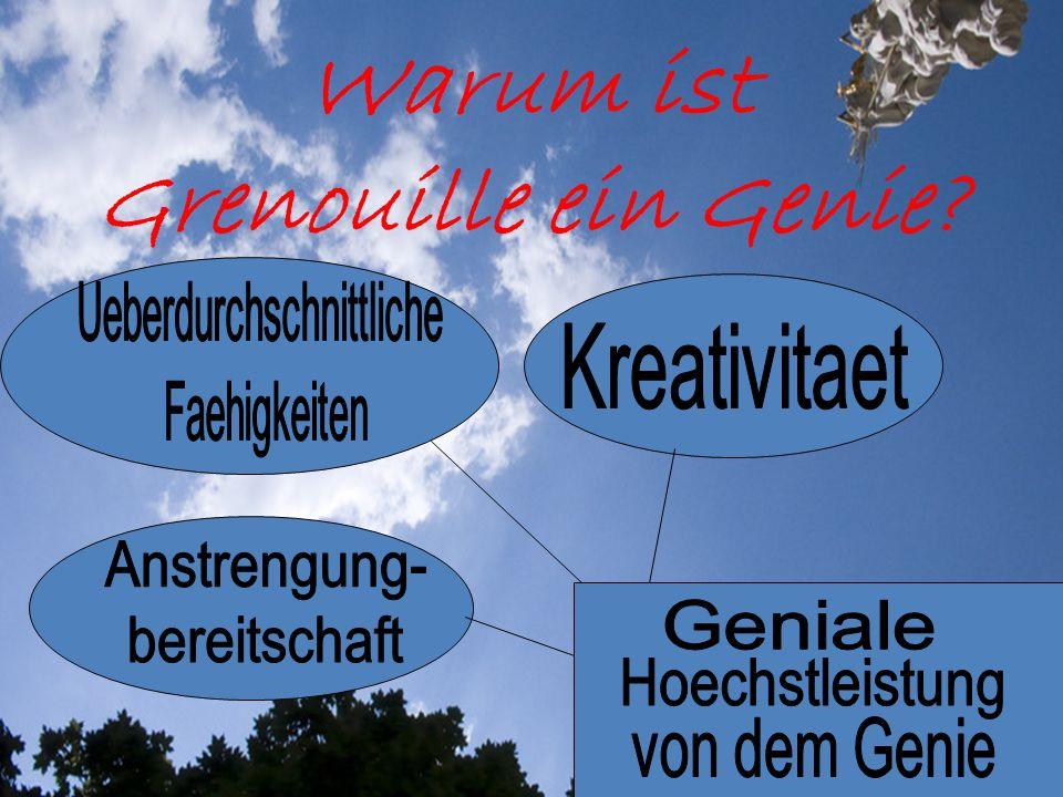 Warum ist Grenouille ein Genie?
