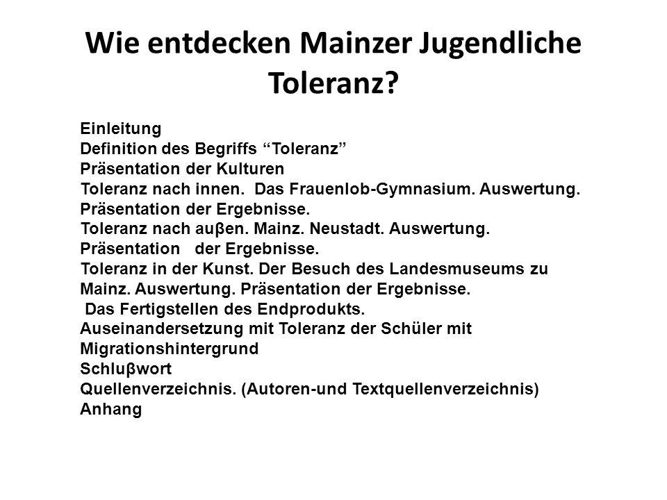 Wie entdecken Mainzer Jugendliche Toleranz.