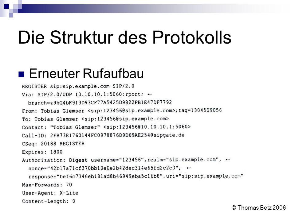 Die Struktur des Protokolls Erneuter Rufaufbau © Thomas Betz 2006