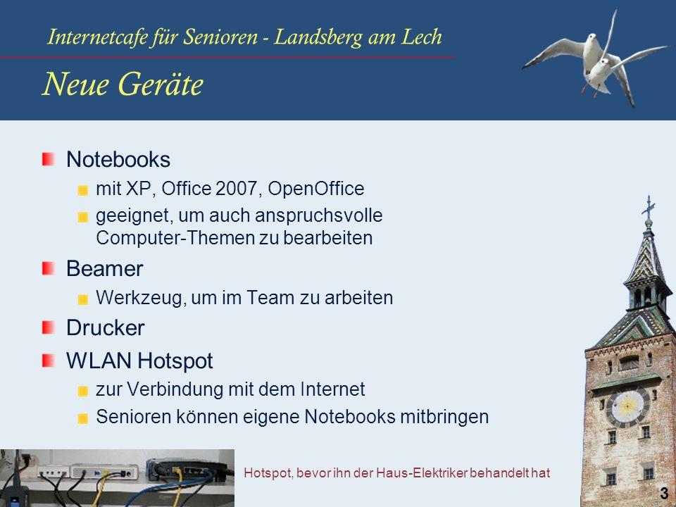 Internetcafe für Senioren - Landsberg am Lech 3 Notebooks mit XP, Office 2007, OpenOffice geeignet, um auch anspruchsvolle Computer-Themen zu bearbeit