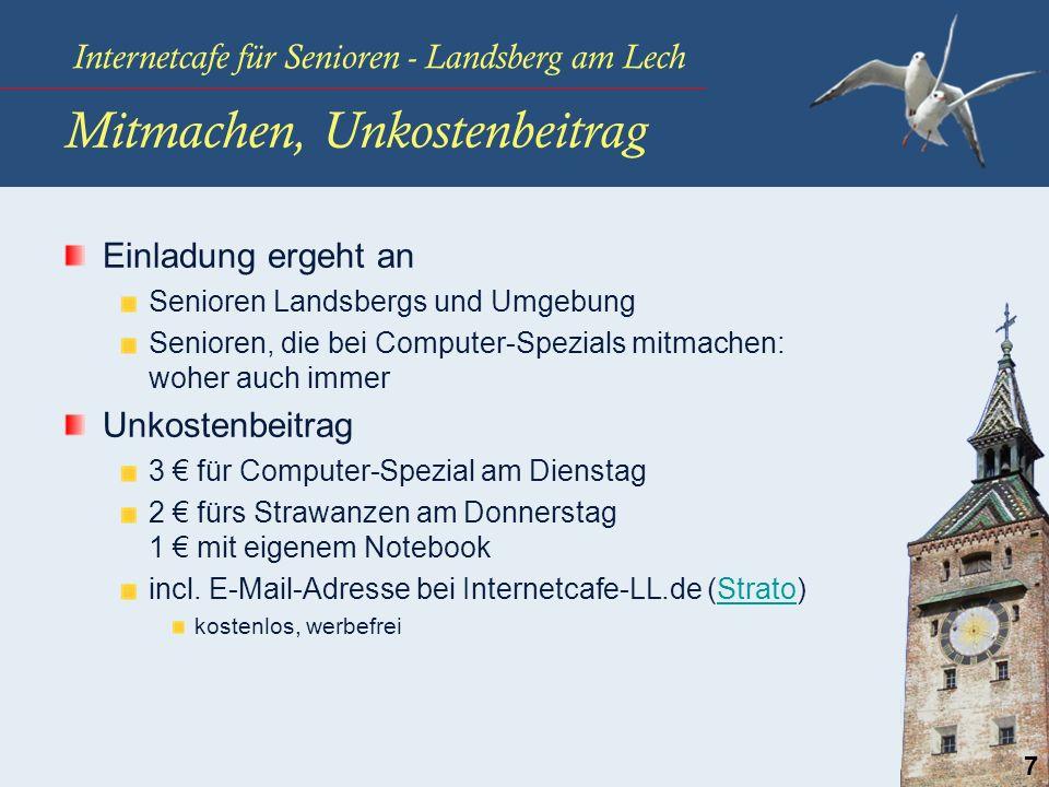 Internetcafe für Senioren - Landsberg am Lech 7 Mitmachen, Unkostenbeitrag Einladung ergeht an Senioren Landsbergs und Umgebung Senioren, die bei Comp