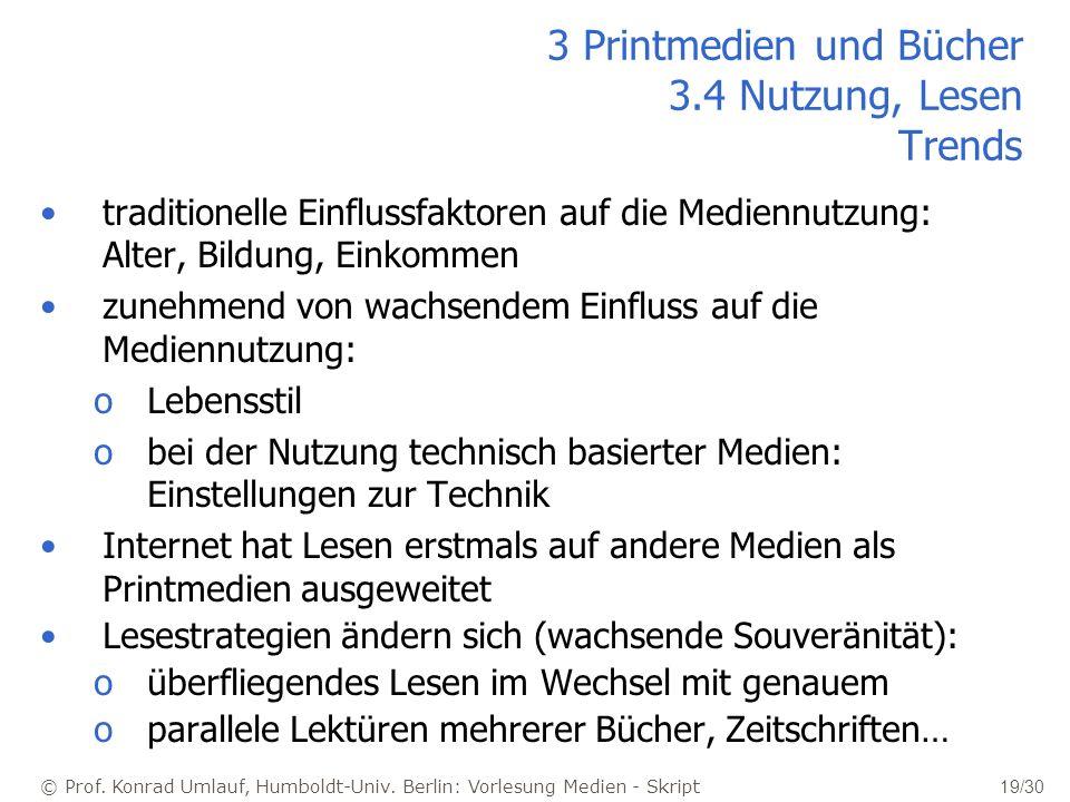 © Prof. Konrad Umlauf, Humboldt-Univ. Berlin: Vorlesung Medien - Skript 19/30 traditionelle Einflussfaktoren auf die Mediennutzung: Alter, Bildung, Ei