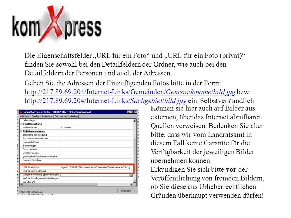 Die Eigenschaftsfelder URL für ein Foto und URL für ein Foto (privat) finden Sie sowohl bei den Detailfeldern der Ordner, wie auch bei den Detailfelde