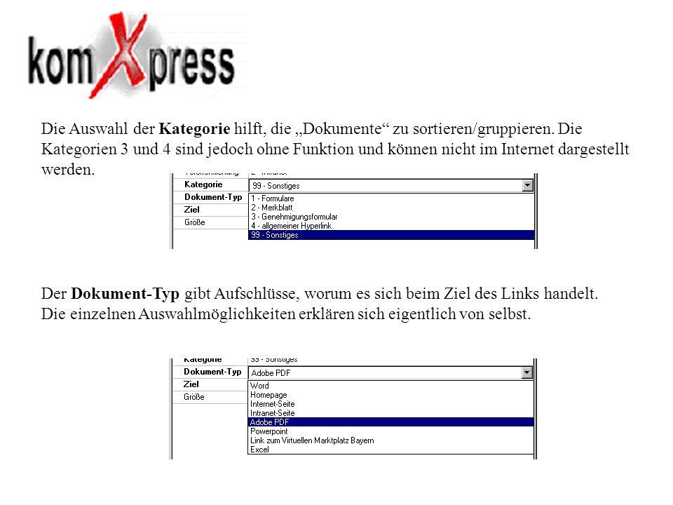 Die Auswahl der Kategorie hilft, die Dokumente zu sortieren/gruppieren. Die Kategorien 3 und 4 sind jedoch ohne Funktion und können nicht im Internet