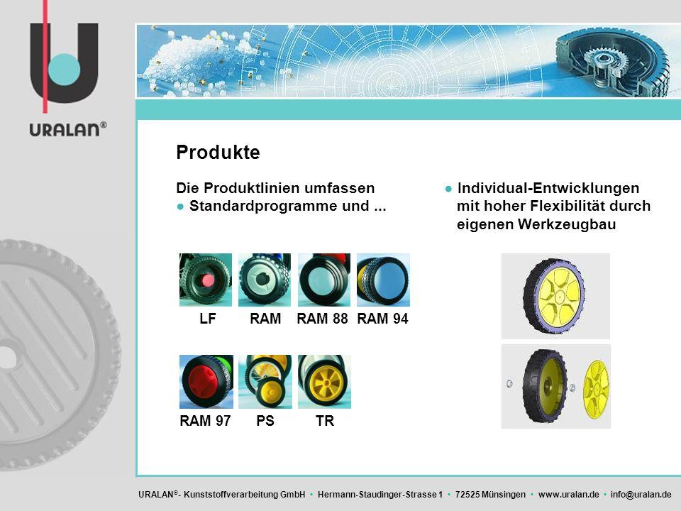 URALAN ® - Kunststoffverarbeitung GmbH Hermann-Staudinger-Strasse 1 72525 Münsingen www.uralan.de info@uralan.de Individual-Entwicklungen mit hoher Fl