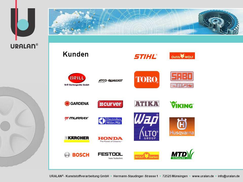 URALAN ® - Kunststoffverarbeitung GmbH Hermann-Staudinger-Strasse 1 72525 Münsingen www.uralan.de info@uralan.de Kunden