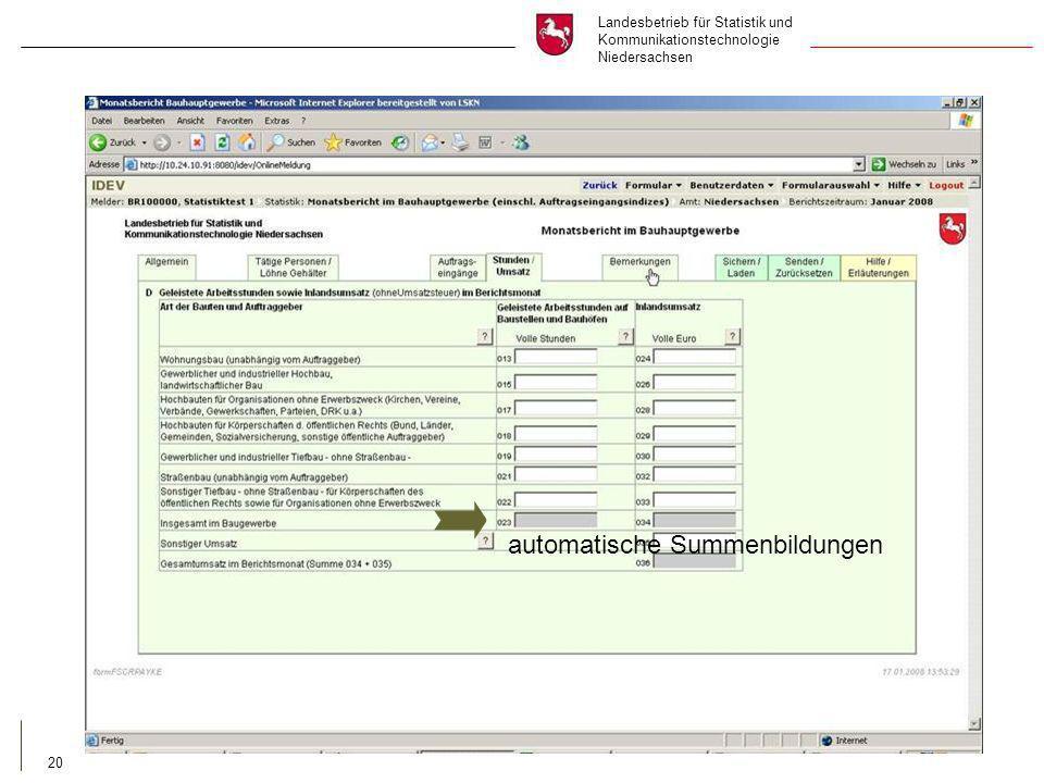 Landesbetrieb für Statistik und Kommunikationstechnologie Niedersachsen 20 automatische Summenbildungen